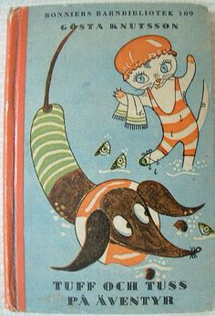 Tough and Tuss adventure, written by Gösta Knutsson, vintage Swedish children's book featuring a doxie