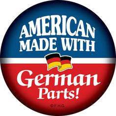 A great button to wear to call out your German roots. Metal festival button with metal pin featuring the saying: American Made with German parts - Approximate Dimensions (Length x Width x Height): 2x2