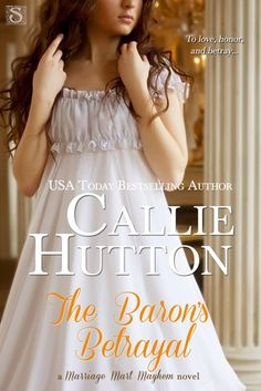 The Baron's Betrayal by Callie Hutton I received a copy of this book for an honest review. A beautiful story is what I discovered. I am disappointed that I came in on book 4 and have not read books 1-3 of this series. I am a fan of any story where two people can face the obstacles these characters had to face and still get their happily ever after