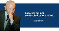 Citate de Octavian Paler Quotes, Movie Posters, Quotations, Film Poster, Quote, Shut Up Quotes, Billboard, Film Posters