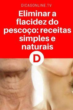 Flacidez no pescoço   Eliminar a flacidez do pescoço: receitas simples e naturais