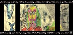 """Notte #1 – 01/05/2014 – """"dreaming majakowskij"""" Veronica Netti"""