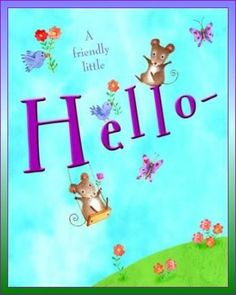 Free Hello Ecards Hello Greeting Cards Family General Love Milestone Missing You Thank You Thinking Of You Thomas Kinkade Children Design