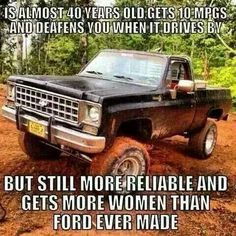 Truth if you drive an old lifted chevy/dodge I may have to chase you a little bit ; Chevy Pickup Trucks, Gm Trucks, Chevy Pickups, Diesel Trucks, Cool Trucks, Cummins Diesel, Truck Quotes, Truck Memes, Funny Car Memes
