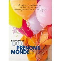 10 000 Prénoms Du Monde Entier - Philippe Raguin Cadeau Couple, Philippe, Art & Literature, Gift Ideas