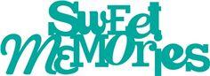 Silhouette Design Store - View Design #8251: 'sweet memories' saying