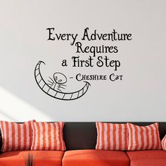 Alice In Wonderland Wall Decal Cheshire Cat Every Adventure Requires A First Step Quote Vinyl Sticker Art Bedroom Nursery Home Decor Q092 by FabWallDecals on Etsy https://www.etsy.com/listing/230560358/alice-in-wonderland-wall-decal-cheshire