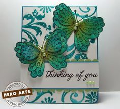 card butterfly butterflies Hero Arts butterfly stamp thinking of you stamped images coloured Kirigami, Hero Arts Cards, Alice, Bee Cards, Beautiful Handmade Cards, Sympathy Cards, Greeting Cards, Scrapbook Cards, Scrapbooking