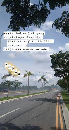 Quotes Rindu, Qoutes, Love Quotes, Quotes Galau, Reminder Quotes, Quotes Indonesia, Follow Me On Instagram, Captions, Editor