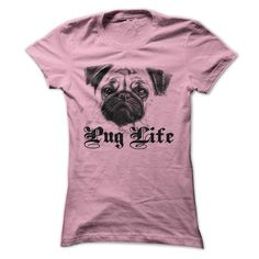 Pug Life T Shirts, Hoodies, Sweatshirts. CHECK PRICE ==► https://www.sunfrog.com/Pets/Pug-Life-53077638-Ladies.html?41382
