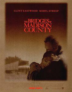 I PONTI DI MEDISON COUNTY - Clint Eastwood