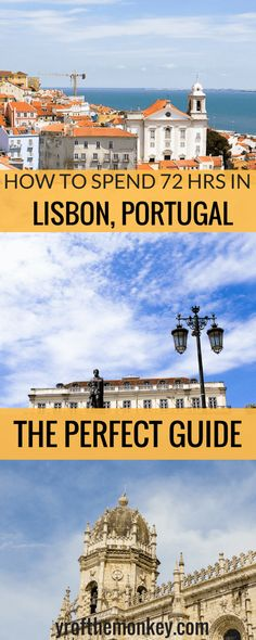 Lisbon Summer Travel: A guide to spending a fun 72 hours in Lisbon Visiting Lisbon, Portugal? Read this perfect guide to 72 hours in Lisbon which major attractions as well as jawdropping lookout points! A great winter or summer destination, pin this guide Portugal Travel Guide, Europe Travel Guide, Travel Destinations, Portugal Vacation, Mexico Vacation, Travel Guides, New Travel, Summer Travel, Family Travel