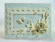 Die cut, punched, embossed...gorgeous card
