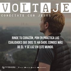 Pon en práctica las cualidades que Dios te ha dado, conoce más de Él y se luz en este mundo. #ConéctateConJesús http://devocional.casaroca.org/jv/14jul