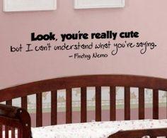 Cute nemo quote in nursery