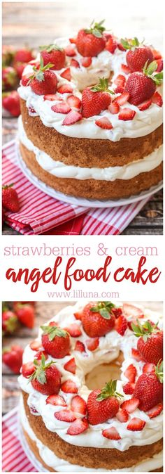 Strawberries and Cream Angel Food Cake - a sweet and delicious dessert filled with a creamy layer and topped with strawberries. It's so simple and so delicious!