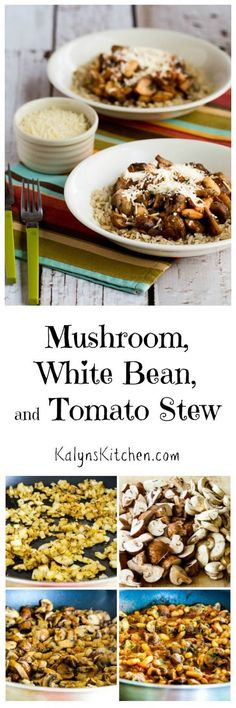 Mushroom, White Bean, and Tomato Stew with Parmesan is a delicious Meatless Monday meal that's gluten-free and South Beach Diet phase two. This can be low-carb if you skip the brown rice and serve with cauliflower rice. [found on KalynsKitchen.com]