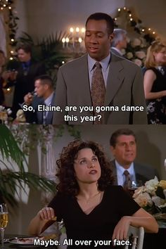 Elaine dancing no more...