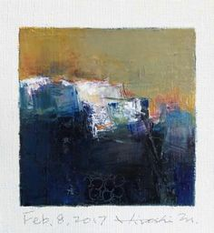"Feb. 8, 2017 9 cm x 9 cm (app. 4"" x 4"") oil on canvas  © 2017 Hiroshi Matsumoto"
