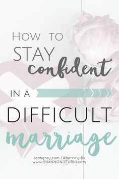 How to stay confident in a difficult marriage. Godly Marriage, Marriage Relationship, Happy Marriage, Marriage Advice, Love And Marriage, Fierce Marriage, Strong Marriage, Successful Marriage, Catholic Marriage