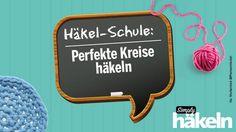 Häkel-Schule: Perfekte Kreise häkeln