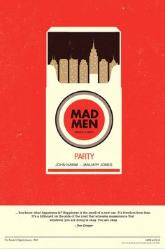 """""""Mad Men"""" by Olly Moss. A wonderful depiction of the setting of """"Mad Men"""". Mad Men Party, Man Party, Graphisches Design, Retro Design, Creative Design, Creative Advertising, Advertising Space, Advertising Design, Mad Men Poster"""