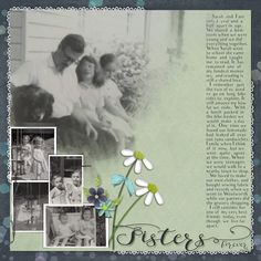 Sisters by moog. Kits by Meryl Bartho: Daisy a Day http://scrapbird.com/designers-c-73/k-m-c-73_516/meryl-bartho-c-73_516_522/a-daisy-a-day-page-kit-p-17703.html And Masked SpeedScrap 01 http://scrapbird.com/designers-c-73/k-m-c-73_516/meryl-bartho-c-73_516_522/masked-speedscrap-01-p-17738.html