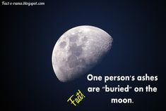 """Moon Facts - Unbelievable Facts about the Moon - Did you know that one person's ashes are """"buried"""" on the moon. Fact-o-Rama Moon Facts, Craters On The Moon, Walk The Moon, Last Man, Unbelievable Facts, That One Person, Our Solar System, Bury, One Pic"""
