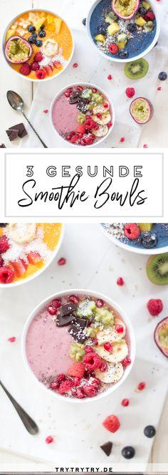 3 leckere Rezepte für Smoothie Bowls - gesund in den Tag starten