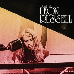 LEON RUSSELL – THE BEST OF LEON RUSSELL