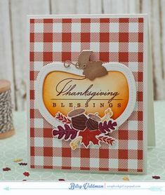 Thanksgiving Blessings Card by Betsy Veldman for Papertrey Ink (August 2015)