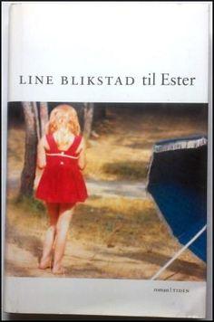 Blikstad, Line: Til Ester - brukt bok Line, Fishing Line