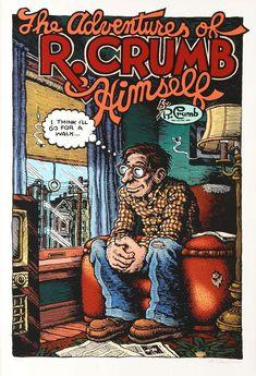 Robert Crumb - The Adventures of Himself Robert Crumb, Comic Books Art, Book Art, Fritz The Cat, Underground Comics, Jordi Bernet, Alternative Comics, Bd Comics, Classic Comics