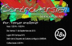 Uno de nuestros tantos alumnos talentosos hará una exposición de #Arte  Controversial. Gratuito ¡Te esperamos! #UTH #Honduras