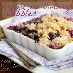 Rhubarb and Blueberry Cobbler!!  Made this tonight and it was to die for!!!