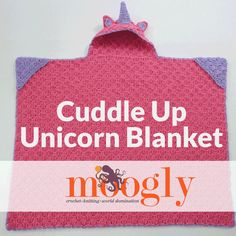 Cuddle Up Unicorn Blanket - free crochet pattern in 3 sizes on Mooglyblog.com!