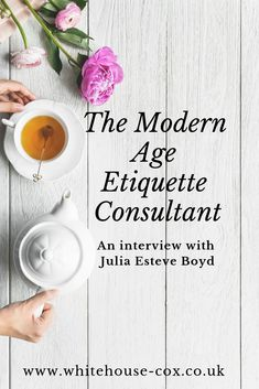 The Modern Age Etiquette Consultant: An Interview with Julia Esteve Boyd
