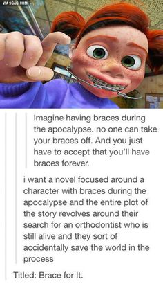 My brothers are big on the zombie apocalypse so I think about this a lot!! Apocalypse Des Zombies, Writing A Book, Writing Prompts, Story Prompts, Writing Help, Braces Off, Braces Tips, Teeth Braces, Brace Face