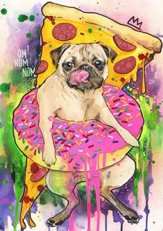 Pizza Pug by Lora Zombie. Shop high quality prints and original art directly from Lora Zombie. Pug Wallpaper, Doug The Pug, Pug Art, Happy Puppy, Pug Love, Pet Puppy, Cute Puppies, Cute Animals, Animals Dog