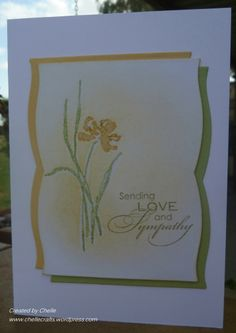With love and sympathy by *Chelle* - Cards and Paper Crafts at Splitcoaststampers
