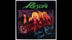 Nothin' But a Good Time by Poison Drum Cover by Myron Carlos