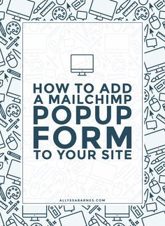How to Add a Mailchimp Popup to Your WordPress Site | Want a simple and easy way to add a Mailchimp popup to your site? Check out this tutorial to find out how!