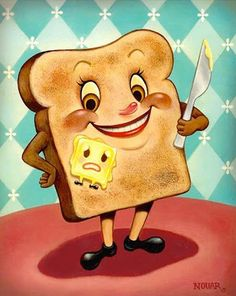 Kinda macabre look at buttering toast.  I would put this over my toaster!