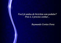 SONHOS, POESIAS E VERSOS - Raymundo Cortizo Perez: P!ngos De Letr@s 1481 A 1485