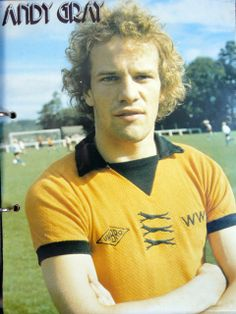 Andy Gray of Wolves in Football Icon, Retro Football, World Football, Vintage Football, Football Jerseys, Mexico Olympics, Wolverhampton Wanderers Fc, Football Images, Aston Villa