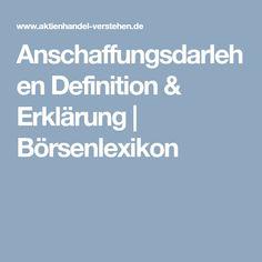 Anschaffungsdarlehen Definition & Erklärung | Börsenlexikon