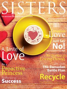 SISTERS Magazine June 2014 | Issue 57 | Love