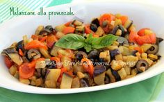 Melanzane provenzali saporite ricetta facile e leggera:contorno gustoso, molto versatile da assaporare con i crostini di pane, perfetto condimento per pasta