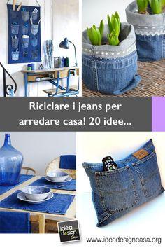 Riciclare jeans per arredare casa! 20 idee da cui trarre ispirazione… Jean Crafts, Denim Crafts, Diy And Crafts, Diamond Party, Denim And Diamonds, Denim Ideas, E Design, Projects To Try, Crafty