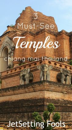 3 Must-See Temples in Chiang Mai, Thailand JetSetting Fools